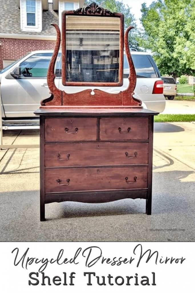 Upcycled Dresser Mirror - Dresser Mirror Idea