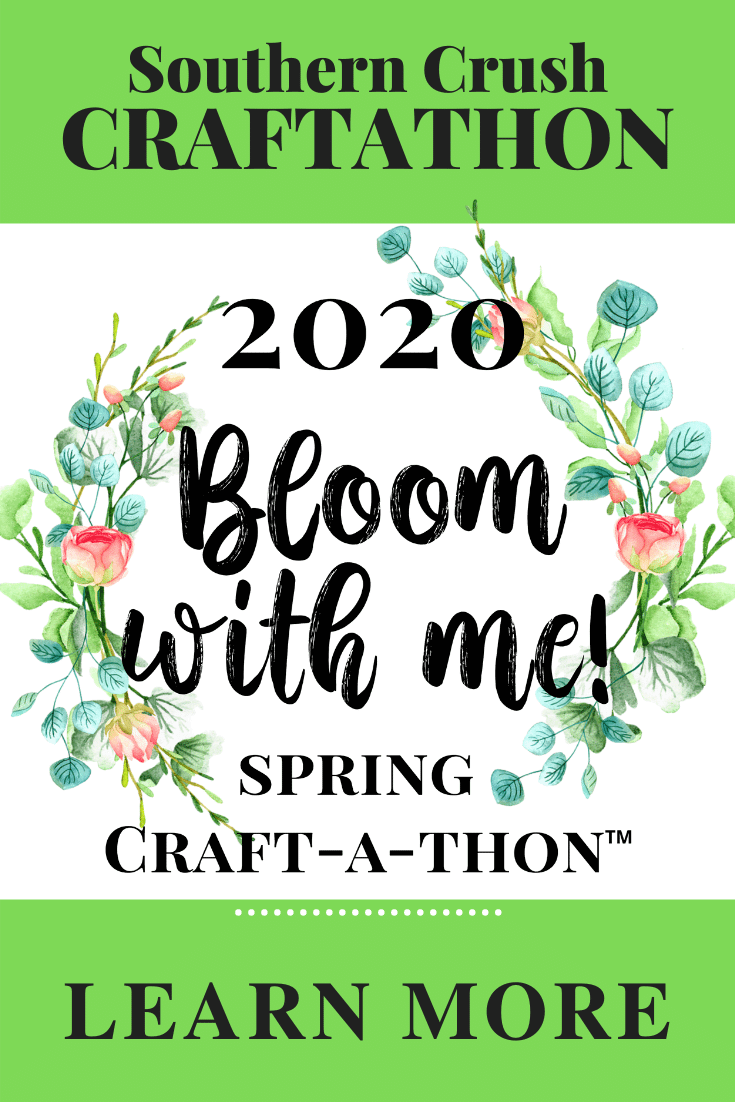 Southern Crush Spring 2020 Craftathon