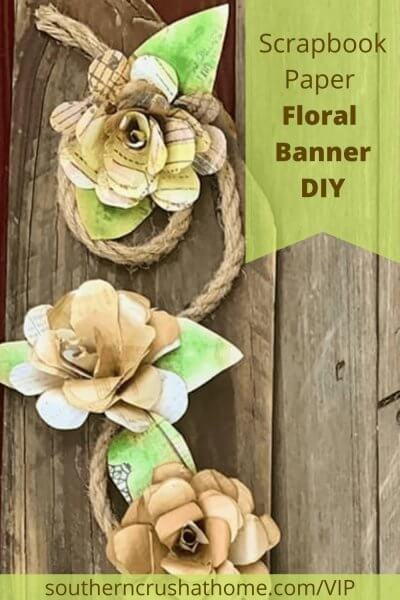 Scrapbook Paper Floral Banner DIY