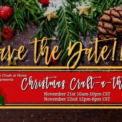 Southern Crush Christmas Craftathon™ 2020