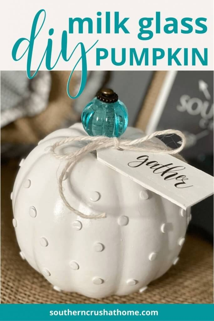 DIY Milk Glass Pumpkin PIN