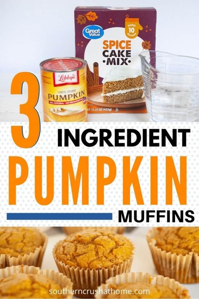 3 Ingredient Pumpkin Muffins PIN