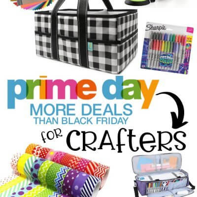 Amazon Prime Day 2020 Deals for Crafters (Everything You Need to Know)