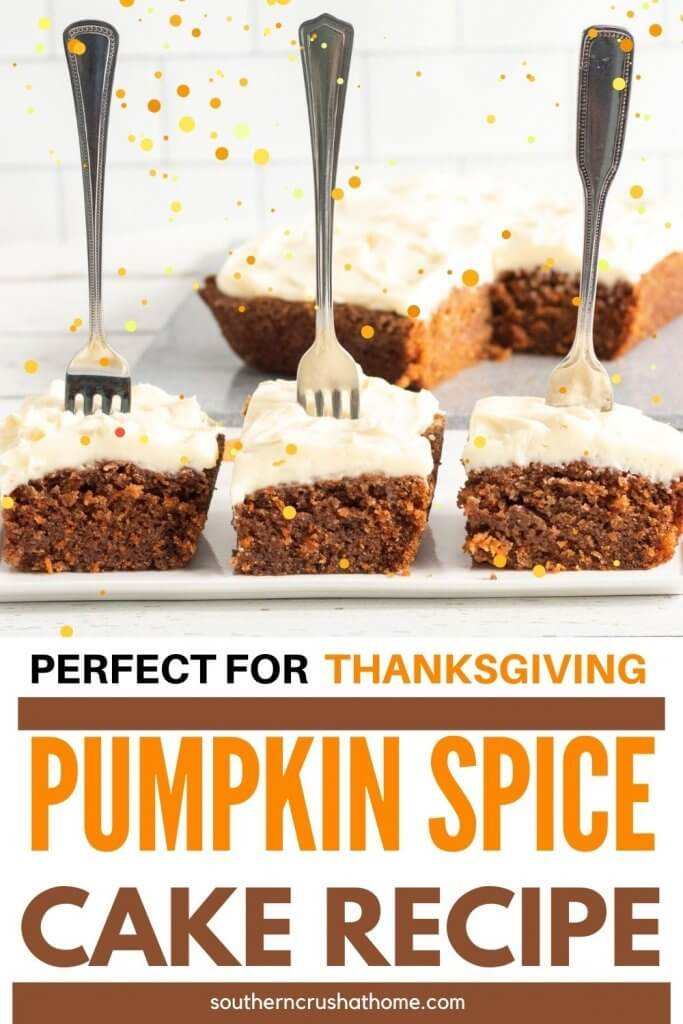 Easy Pumpkin Spice Cake for Thanksgiving PIN