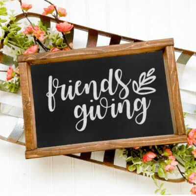 Friendsgiving 2020: A Celebration Among Friends + FREE Printables