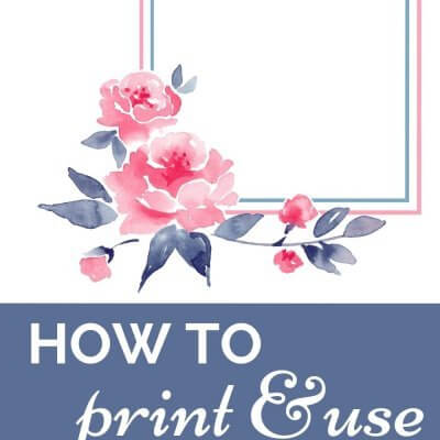 How to Print & Use Free Printables: The Ultimate Guide