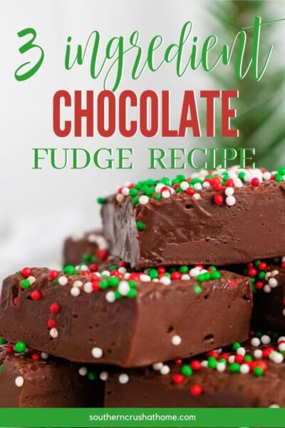 3 ingredient chocolate fudge recipe pin