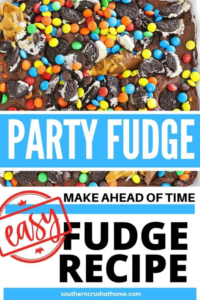 peanut butter cup m&m oreo fudge for parties PIN
