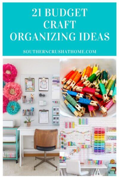 21 craft organizing ideas