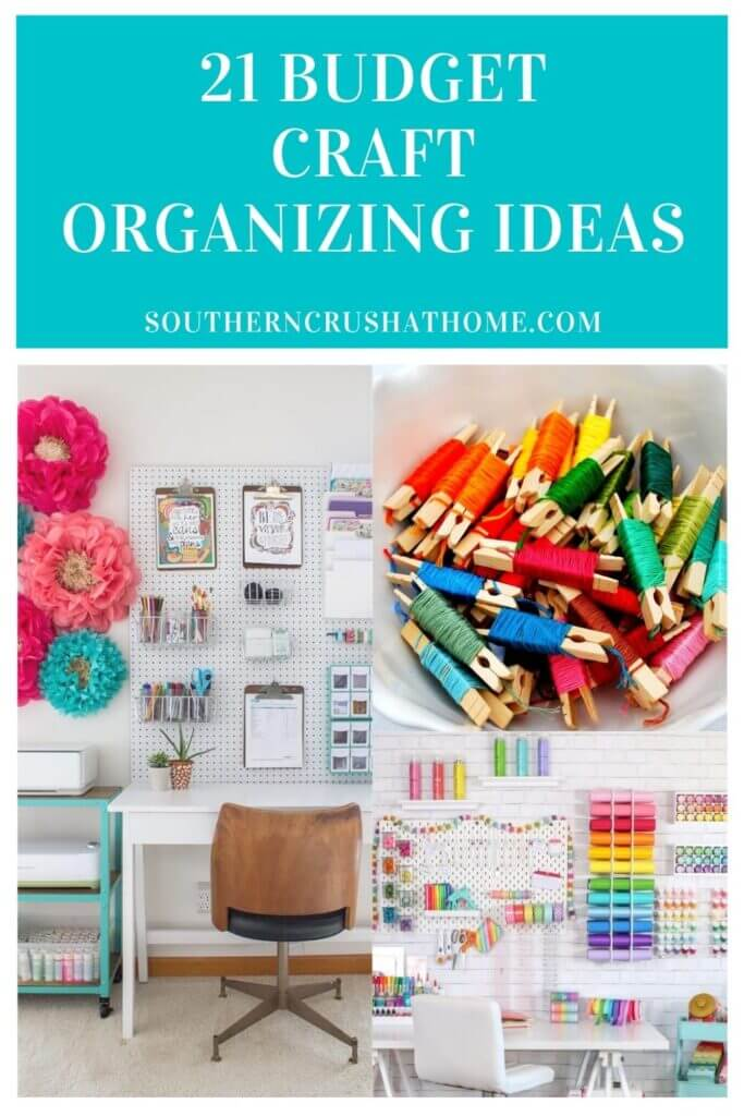 21 craft organizing ideas