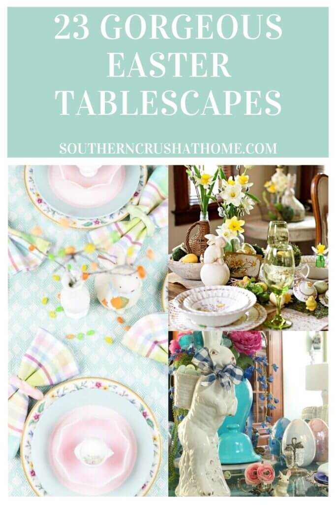 23 Gorgeous Easter Tablescapes