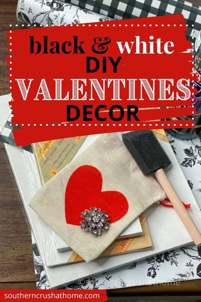 Black and White Valentines DIY Decor PIN