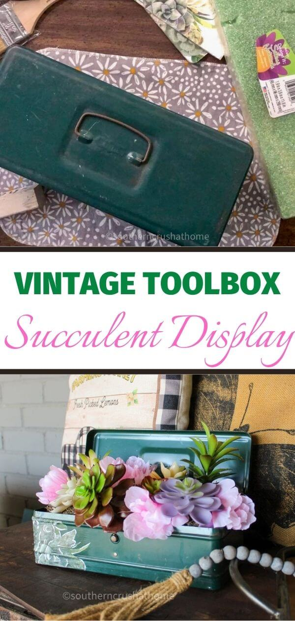 How-To-Make-A-Vintage-Toolbox-Succulent-Display PIN