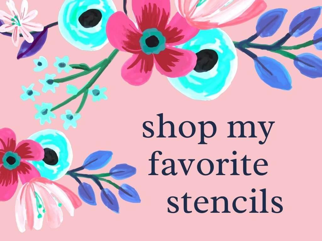 shop my favorite stencils