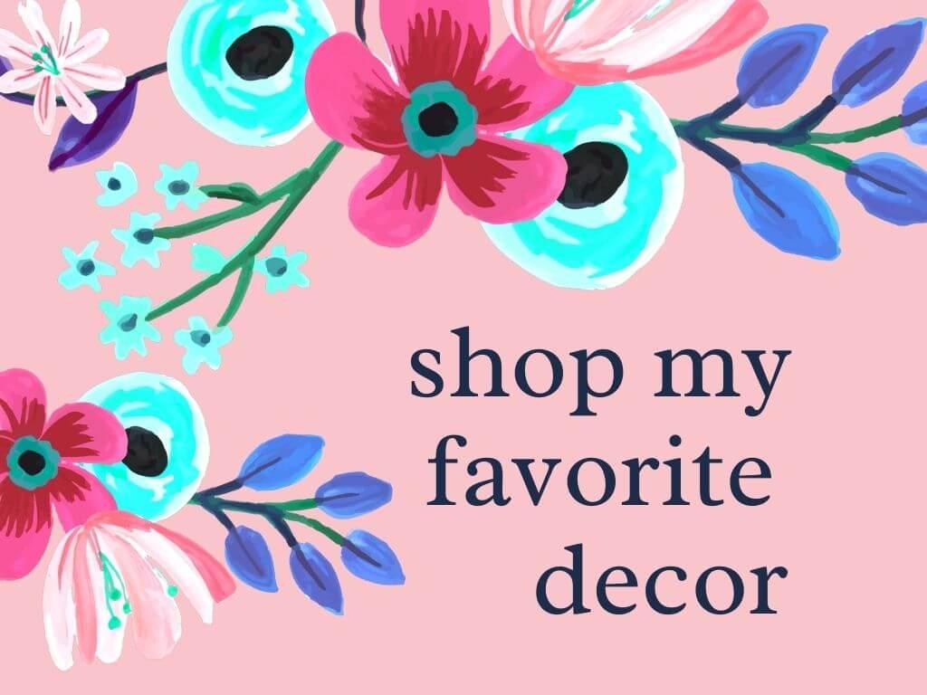 shop my favorite decor