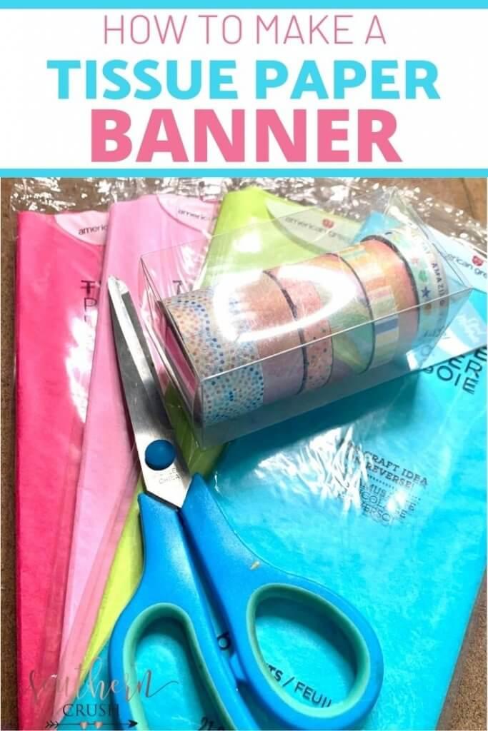 tissue paper banner supplies