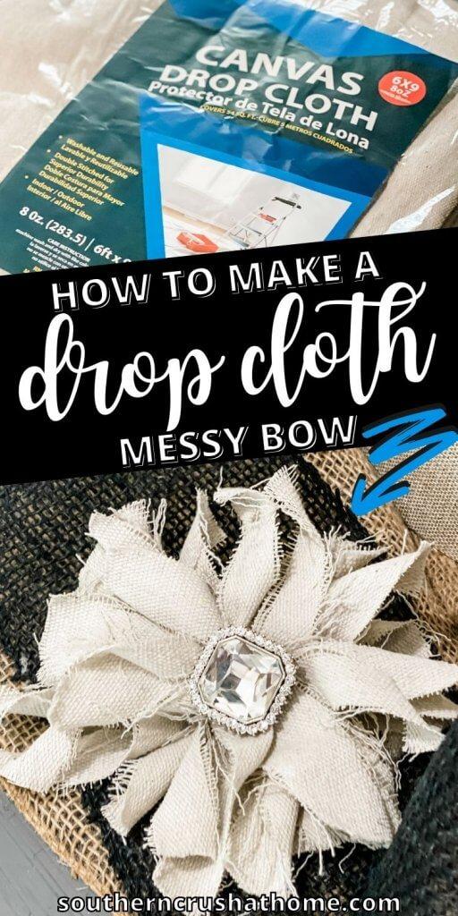 drop cloth messy bow PIN